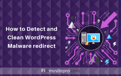 How to Detect and Clean WordPress Malware Redirect