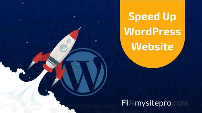 18 Ways on How to Speed up WordPress site