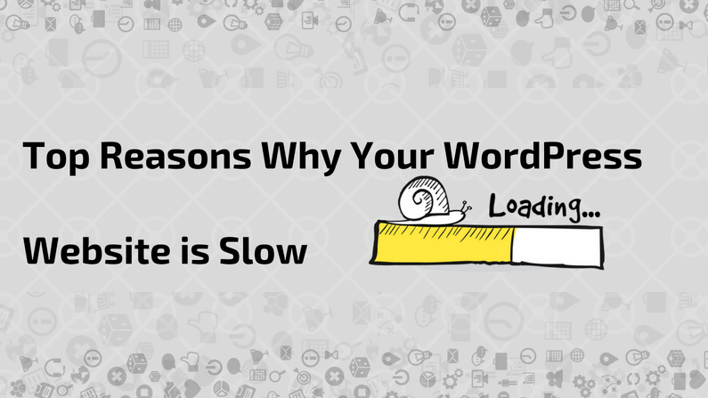 Why My WordPress Website is Slow and How to Fix it.