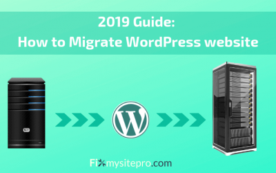 2019 Guide: How to Migrate WordPress website