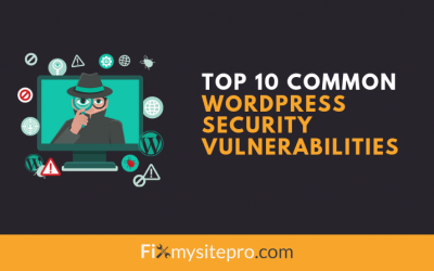 Top 10 Common WordPress Security Vulnerabilities