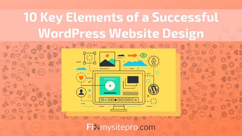 10 Key Elements of a Successful WordPress Website Design