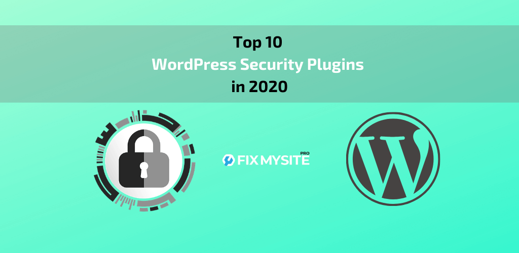 Top 10 Best WordPress Security Plugins in 2020